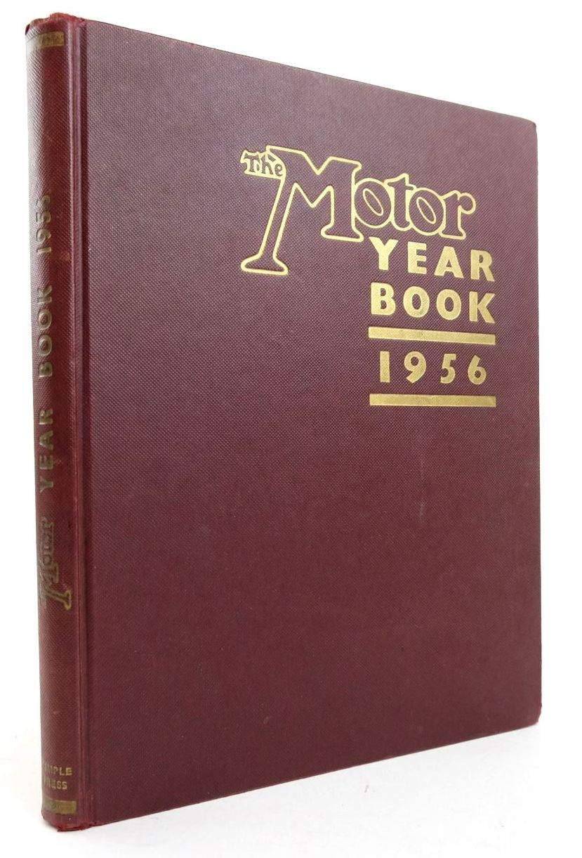 Photo of THE MOTOR YEAR BOOK 1956 written by Pomeroy, Laurence Walkerley, Rodney published by Temple Press (STOCK CODE: 1820277)  for sale by Stella & Rose's Books