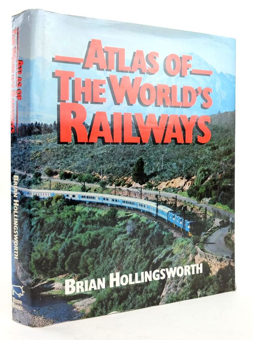 Photo of ATLAS OF THE WORLD'S RAILWAYS written by Hollingsworth, Brian published by Bison Books (STOCK CODE: 1820279)  for sale by Stella & Rose's Books