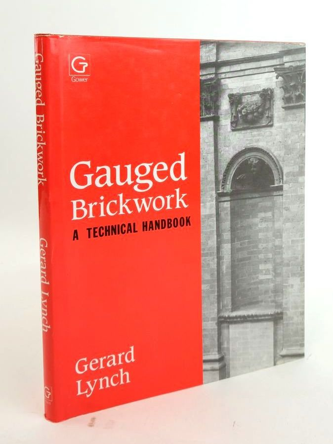 Photo of GAUGED BRICKWORK: A TECHNICAL HANDBOOK- Stock Number: 1820313