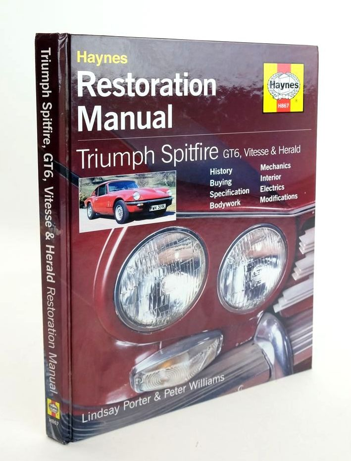 Photo of HAYNES RESTORATION MANUAL: TRIUMPH SPITFIRE GT6, VITESSE & HERALD- Stock Number: 1820315