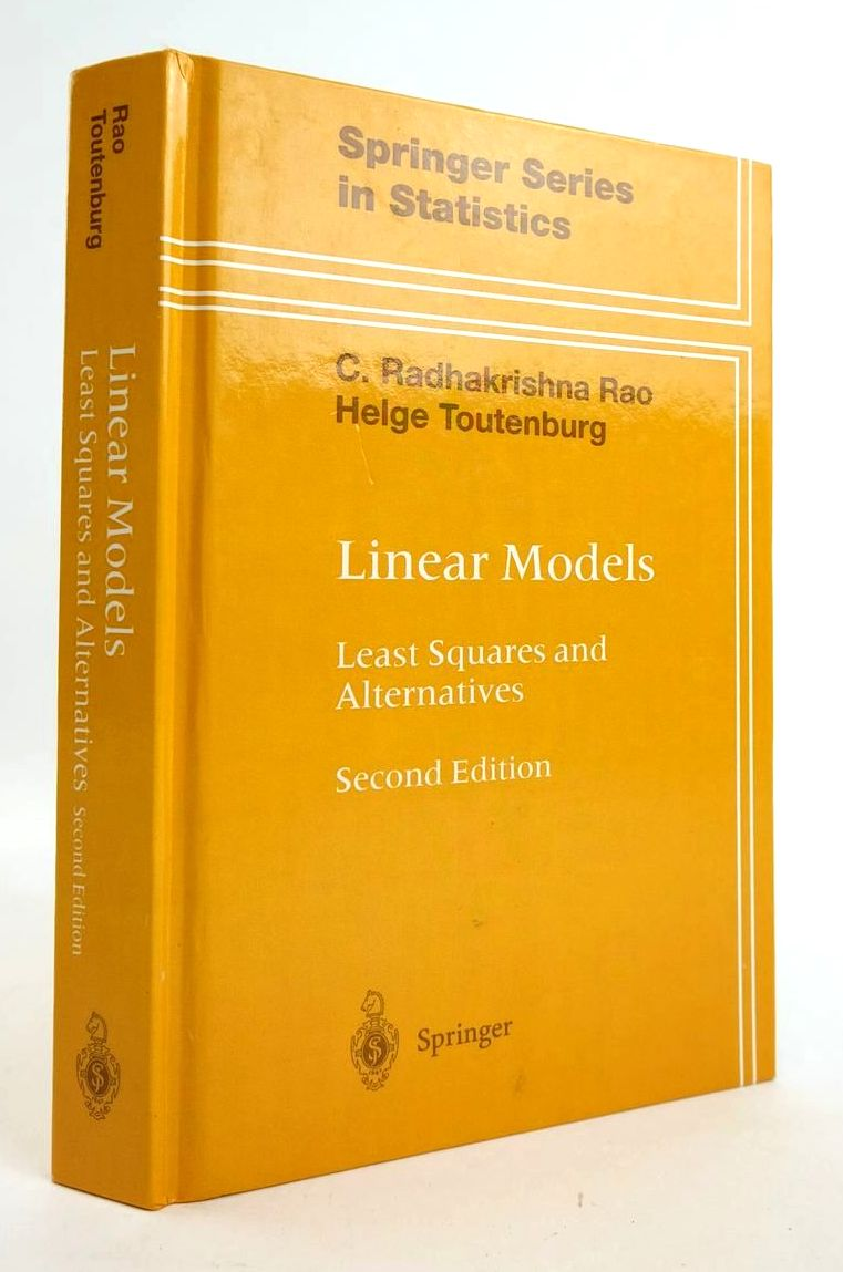 Photo of LINEAR MODELS: LEAST SQUARES AND ALTERNATIVES (SPRINGER SERIES IN STATISTICS) written by Rao, C. Radhakrishna Toutenburg, Helge published by Springer (STOCK CODE: 1820323)  for sale by Stella & Rose's Books