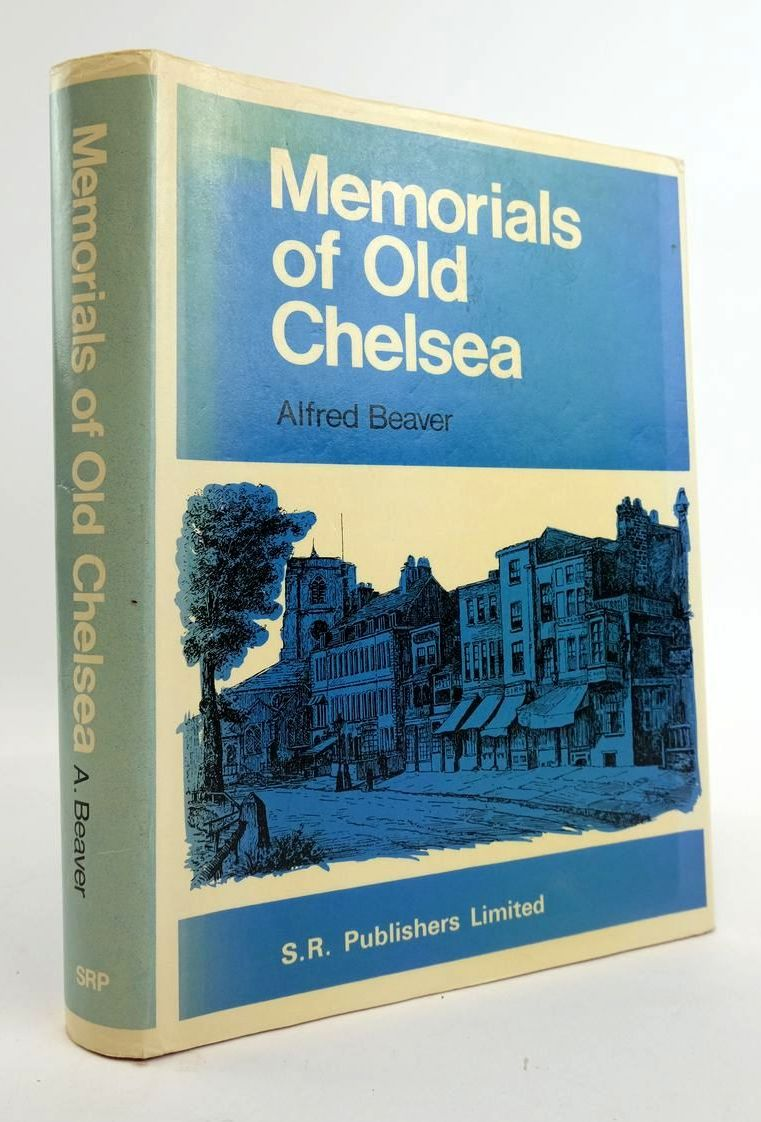 Photo of MEMORIALS OF OLD CHELSEA written by Beaver, Alfred illustrated by Beaver, Alfred published by S.R. Publishers Ltd. (STOCK CODE: 1820342)  for sale by Stella & Rose's Books