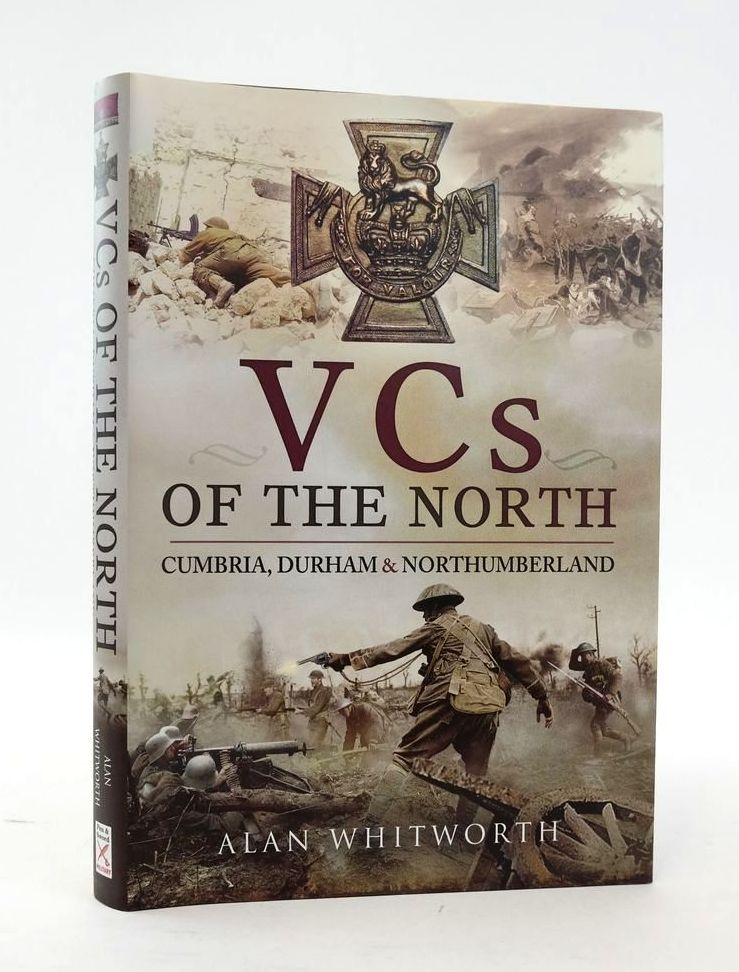 Photo of VCS OF THE NORTH: CUMBRIA, DURHAM AND NORTHUMBERLAND written by Whitworth, Alan published by Pen & Sword Military (STOCK CODE: 1820350)  for sale by Stella & Rose's Books
