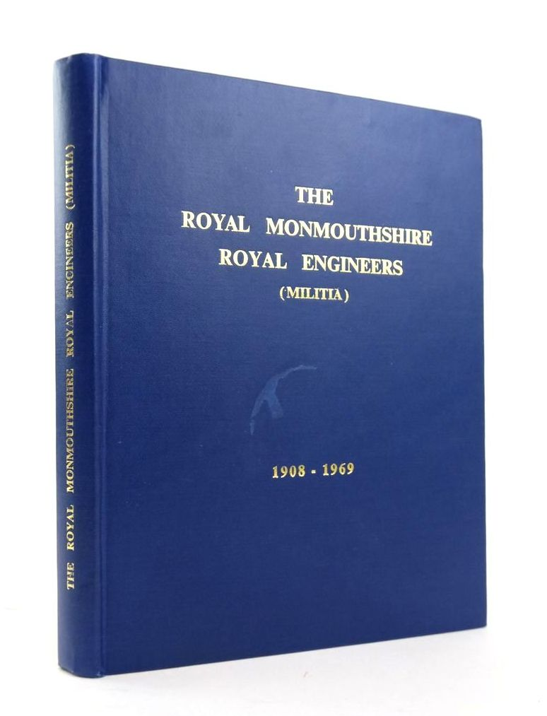 Photo of THE HISTORY OF THE ROYAL MONMOUTHSHIRE ROYAL ENGINEERS (MILITIA) VOLUME II 1908-1967 written by Low, Gavin Everett, H.M. published by Hughes & Son (STOCK CODE: 1820351)  for sale by Stella & Rose's Books
