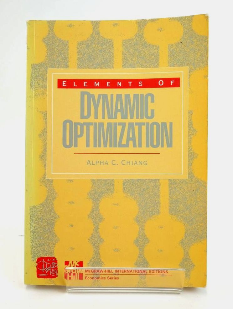 Photo of ELEMENTS OF DYNAMIC OPTIMIZATION written by Chiang, Alpha C. published by McGraw-Hill (STOCK CODE: 1820361)  for sale by Stella & Rose's Books