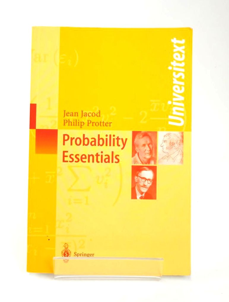 Photo of PROBABILITY ESSENTIALS written by Jacod, Jean Protter, Philip E. published by Springer (STOCK CODE: 1820373)  for sale by Stella & Rose's Books