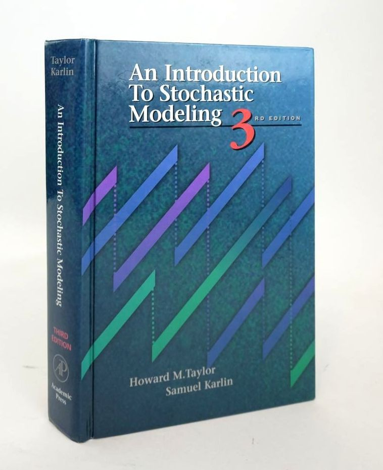 Photo of AN INTRODUCTION TO STOCHASTIC MODELING written by Taylor, Howard M. Karlin, Samuel published by Academic Press (STOCK CODE: 1820374)  for sale by Stella & Rose's Books