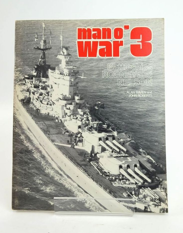 Photo of MAN O' WAR 3: BATTLESHIPS RODNEY AND NELSON written by Raven, Alan Roberts, John published by Arms & Armour Press, R.S.V. Publishing Inc. (STOCK CODE: 1820418)  for sale by Stella & Rose's Books