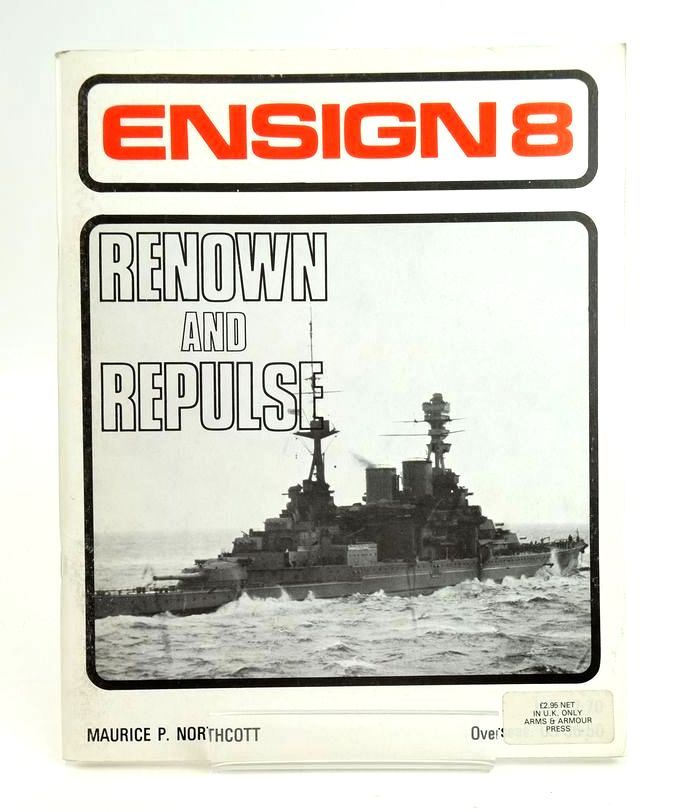 Photo of ENSIGN 8: RENOWN AND REPULSE written by Northcott, Maurice published by Battle of Britain Prints International Ltd. (STOCK CODE: 1820421)  for sale by Stella & Rose's Books