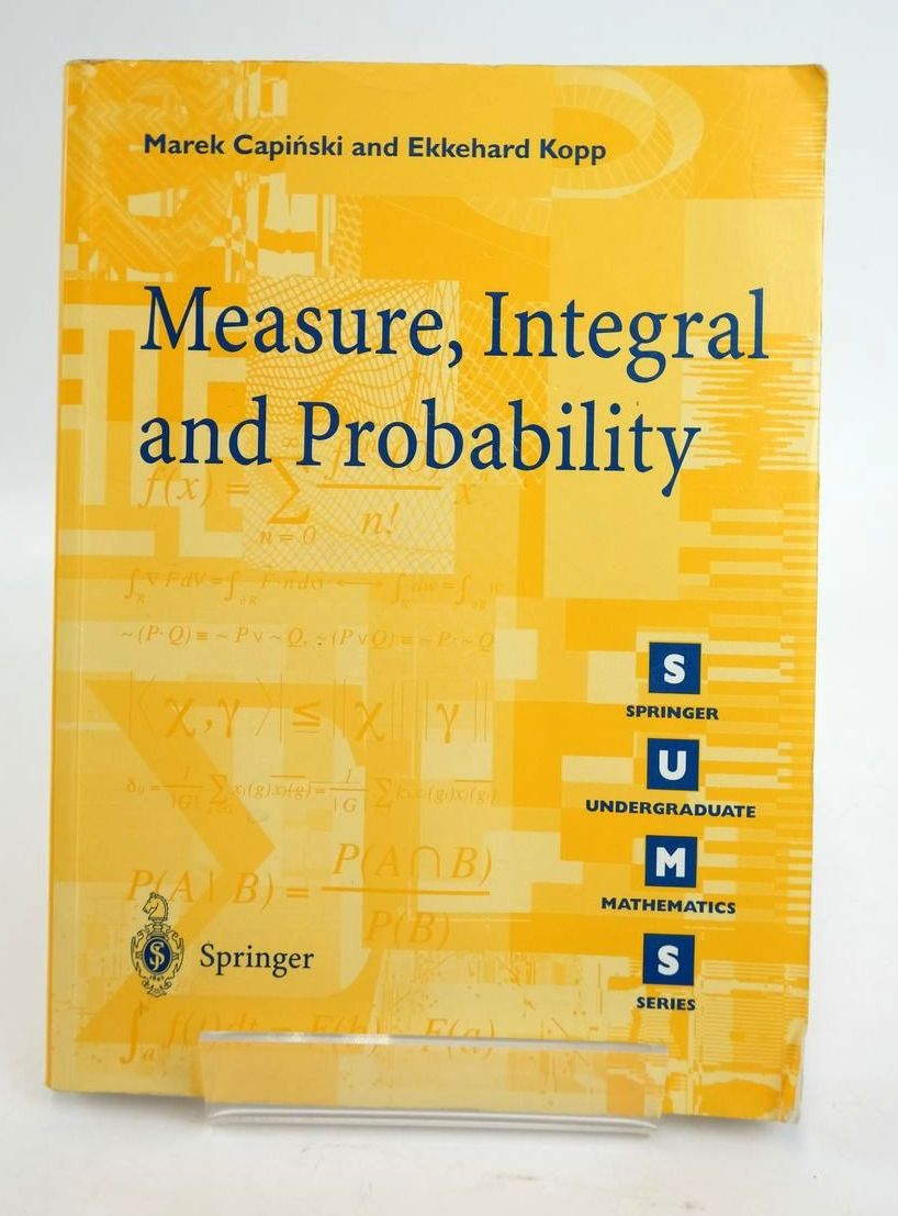 Photo of MEASURE, INTEGRAL AND PROBABILITY written by Capinski, Marek Kopp, Ekkehard published by Springer (STOCK CODE: 1820427)  for sale by Stella & Rose's Books