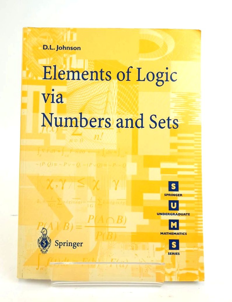 Photo of ELEMENTS OF LOGIC VIA NUMBERS AND SETS written by Johnson, D.L. published by Springer (STOCK CODE: 1820428)  for sale by Stella & Rose's Books