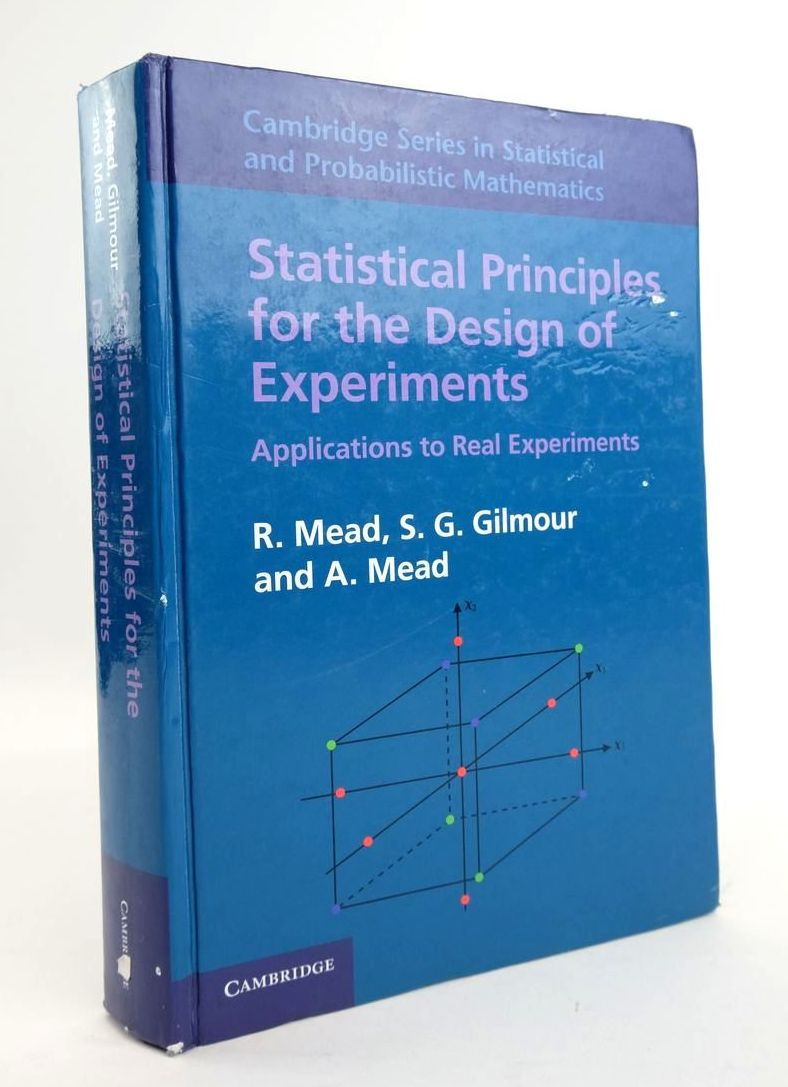 Photo of STATISTICAL PRINCIPLES FOR THE DESIGN OF EXPERIMENTS written by Mead, R. Gilmour, S.G. Mead, A. published by Cambridge University Press (STOCK CODE: 1820430)  for sale by Stella & Rose's Books