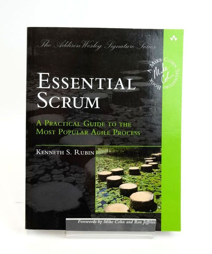 Photo of ESSENTIAL SCRUM: A PRACTICAL GUIDE TO THE MOST POPULAR AGILE PROCESS written by Rubin, Kenneth S. published by Addison-Wesley (STOCK CODE: 1820453)  for sale by Stella & Rose's Books