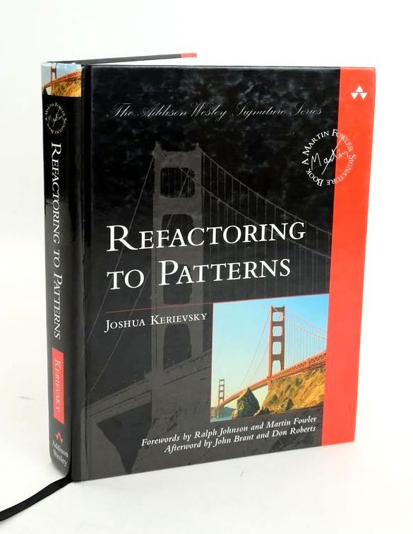 Photo of REFACTORING TO PATTERNS written by Kerievsky, Joshua published by Addison-Wesley (STOCK CODE: 1820455)  for sale by Stella & Rose's Books