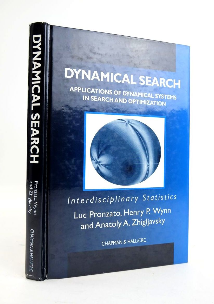 Photo of DYNAMICAL SEARCH: APPLICATIONS OF DYNAMICAL SYSTEMS IN SEARCH AND OPTIMIZATION written by Pronzato, Luc
