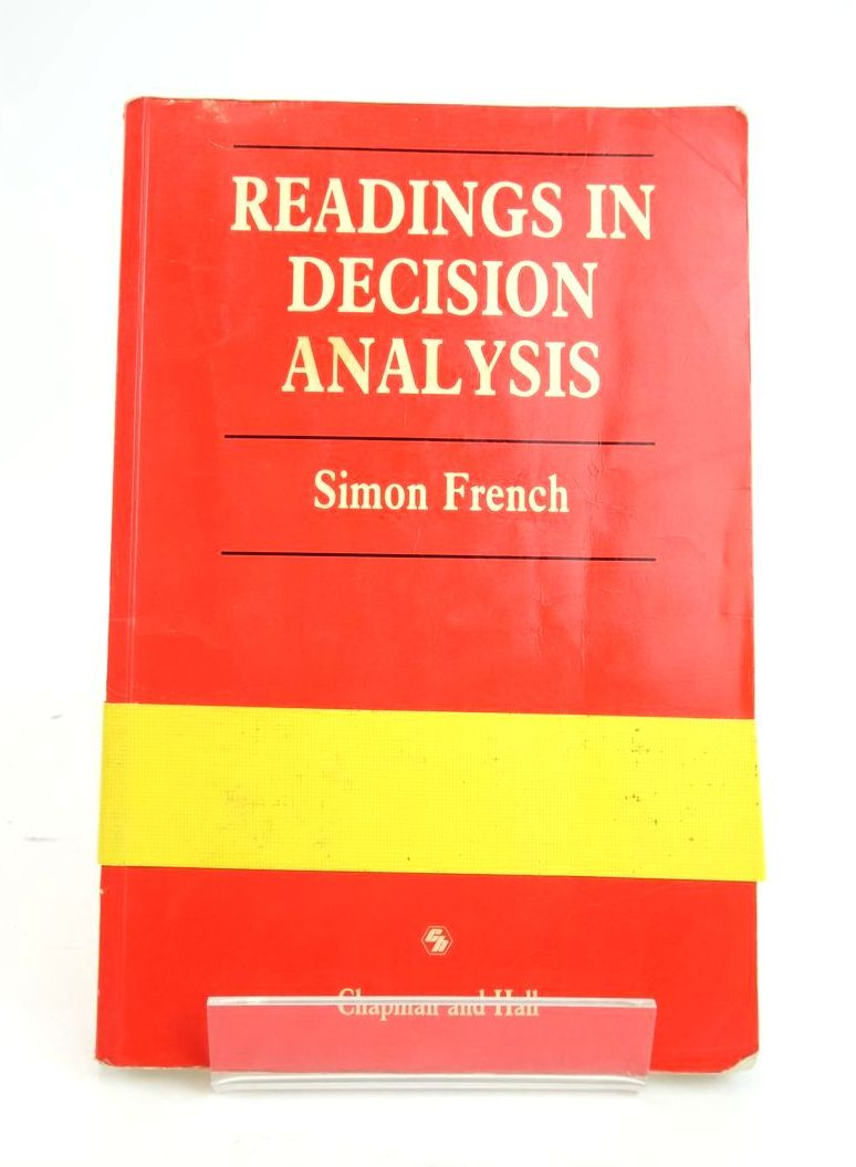 Photo of READINGS IN DECISION ANALYSIS written by French, Simon published by Chapman & Hall (STOCK CODE: 1820463)  for sale by Stella & Rose's Books