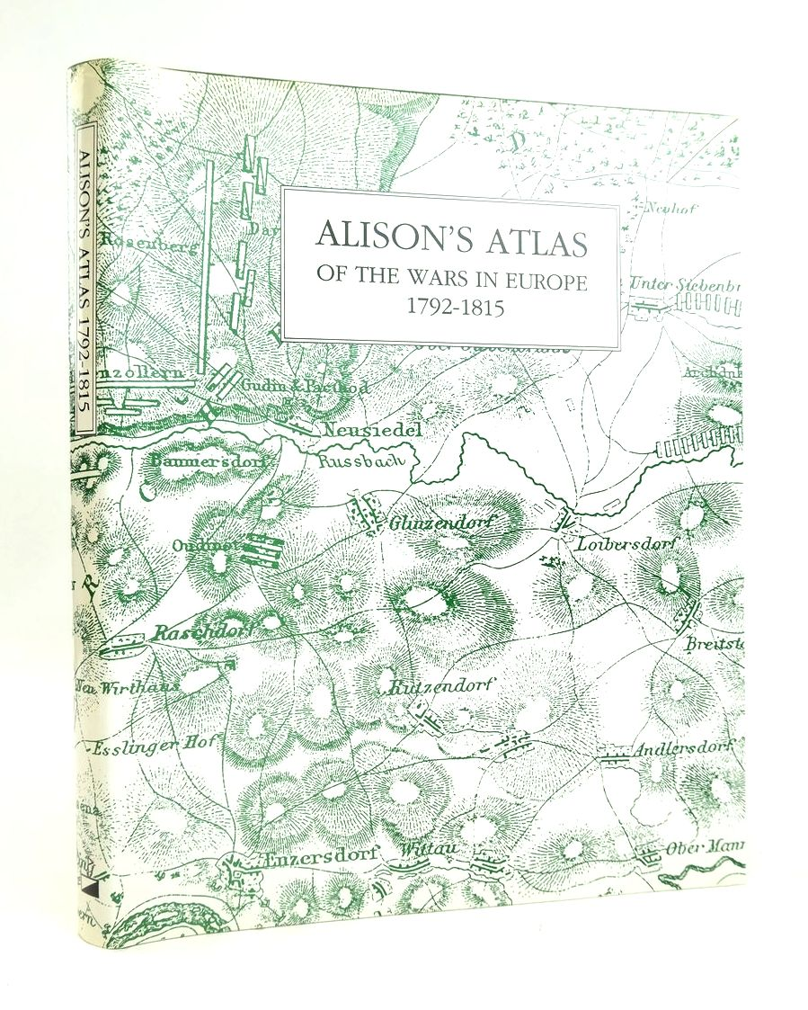 Photo of ALISON'S ATLAS OF THE WARS IN EUROPE 1792-1815 written by Alison, Archibald published by Worley Publications (STOCK CODE: 1820494)  for sale by Stella & Rose's Books