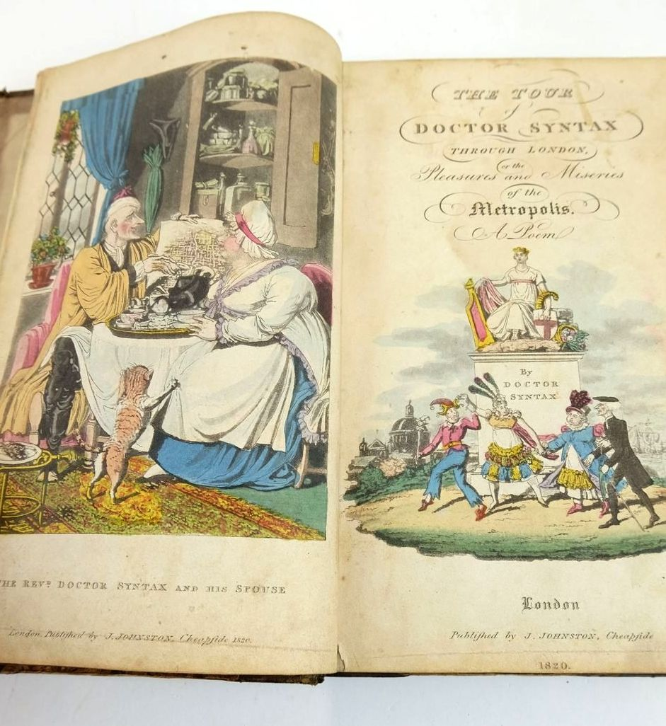 Photo of THE TOUR OF DOCTOR SYNTAX THROUGH LONDON, OR THE PLEASURES AND MISERIES OF THE METROPOLIS. written by Syntax, Doctor published by J. Johnston (STOCK CODE: 1820498)  for sale by Stella & Rose's Books