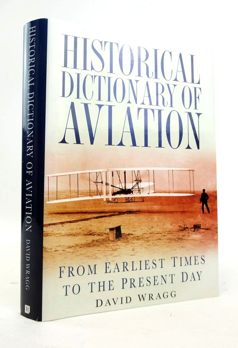 Photo of HISTORICAL DICTIONARY OF AVIATION: FROM EARLIEST TIMES TO THE PRESENT DAY- Stock Number: 1820504