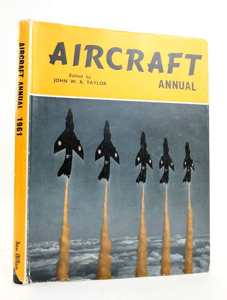 Photo of AIRCRAFT ANNUAL 1961 written by Taylor, John W.R. published by Ian Allan Ltd. (STOCK CODE: 1820506)  for sale by Stella & Rose's Books