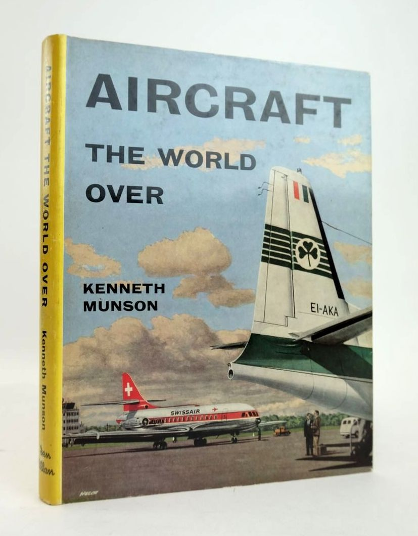 Photo of AIRCRAFT THE WORLD OVER written by Munson, Kenneth published by Ian Allan Ltd. (STOCK CODE: 1820516)  for sale by Stella & Rose's Books