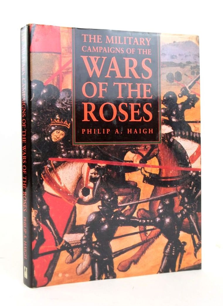 Photo of THE MILITARY CAMPAIGNS OF THE WARS OF THE ROSES- Stock Number: 1820522