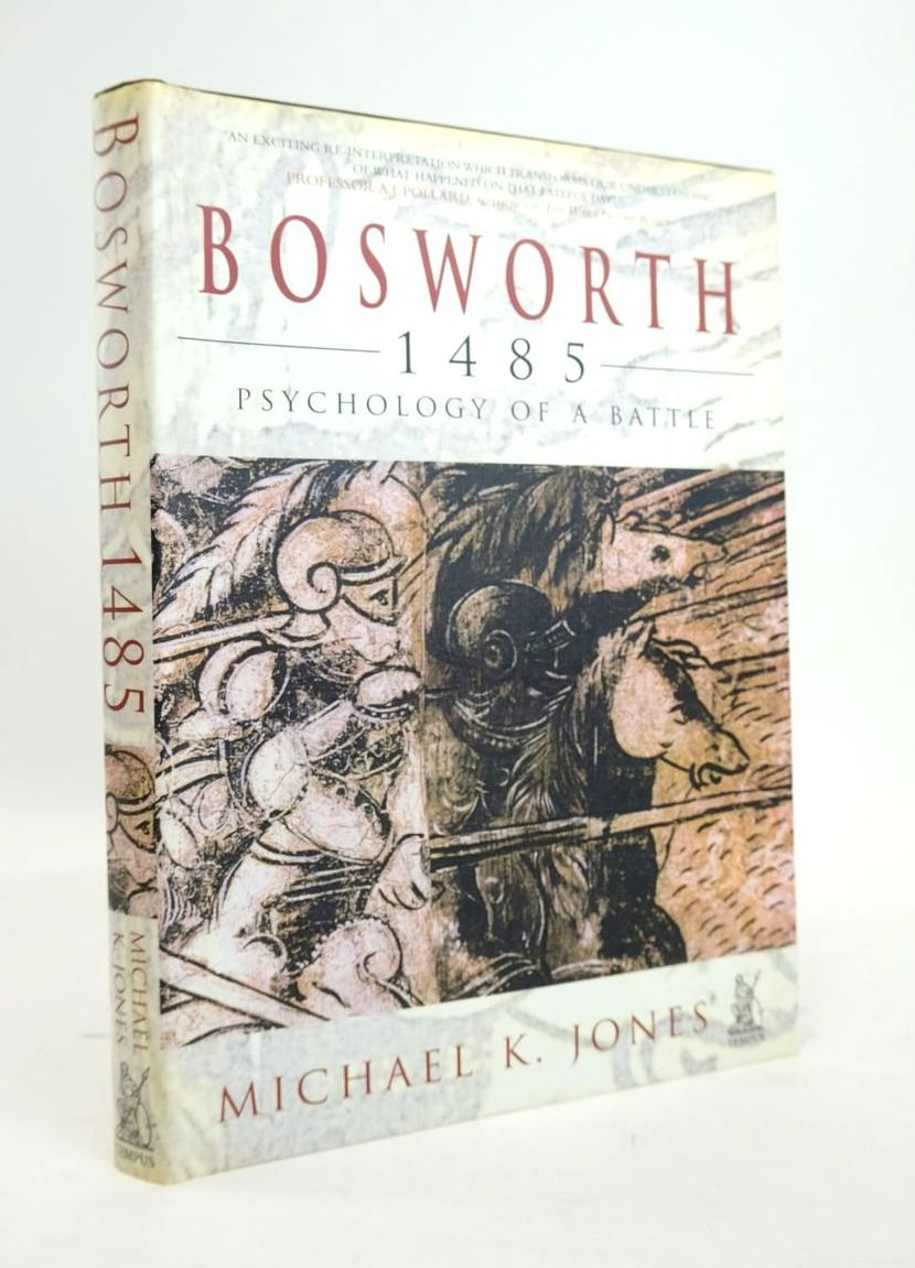 Photo of BOSWORTH 1485 PSYCHOLOGY OF A BATTLE- Stock Number: 1820524