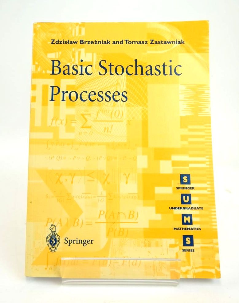 Photo of BASIC STOCHASTIC PROCESSES: A COURSE THROUGH EXERCISES written by Brzezniak, Zdzislaw Zastawniak, Tomasz published by Springer (STOCK CODE: 1820550)  for sale by Stella & Rose's Books