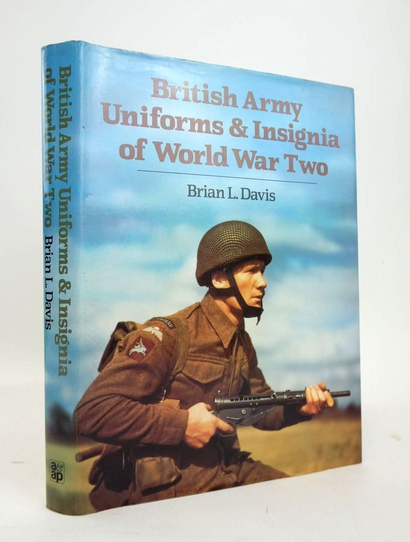Photo of BRITISH ARMY UNIFORMS & INSIGNIA OF WORLD WAR TWO written by Davis, Brian L. published by Arms & Armour Press (STOCK CODE: 1820572)  for sale by Stella & Rose's Books