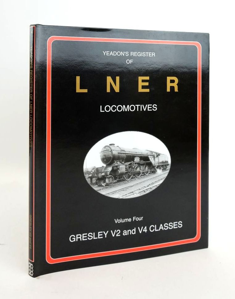 Photo of YEADON'S REGISTER OF LNER LOCOMOTIVES VOLUME FOUR written by Yeadon, W.B. published by Booklaw Railbus (STOCK CODE: 1820600)  for sale by Stella & Rose's Books