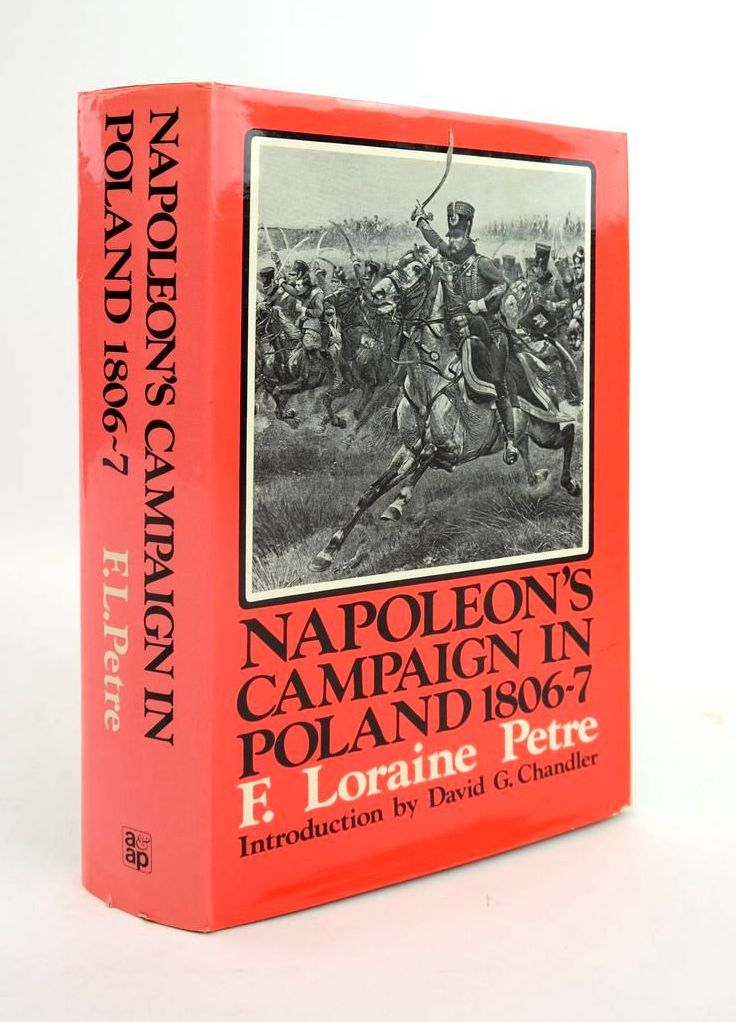 Photo of NAPOLEON'S CAMPAIGN IN POLAND 1806-7 written by Petre, F. Loraine published by Arms & Armour Press (STOCK CODE: 1820615)  for sale by Stella & Rose's Books