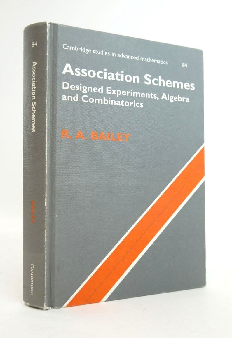 Photo of ASSOCIATION SCHEMES DESIGNED EXPERIMENTS, ALGEBRA AND COMBINATORICS written by Bailey, R.A. published by Cambridge University Press (STOCK CODE: 1820619)  for sale by Stella & Rose's Books