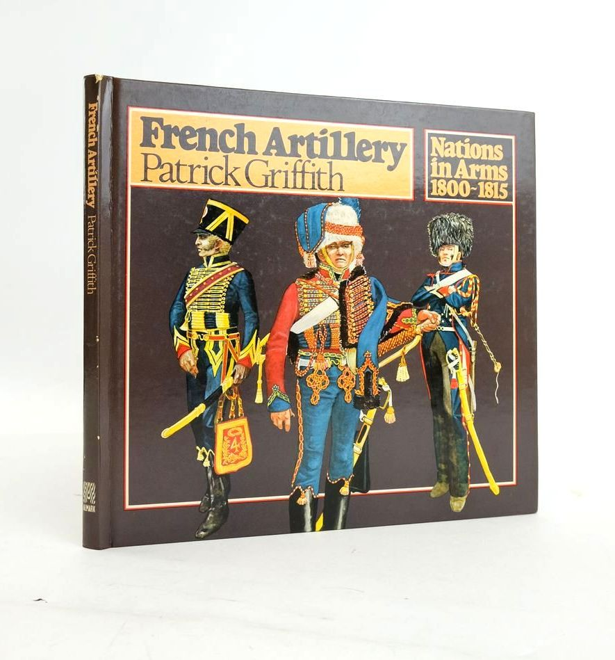 Photo of FRENCH ARTILLERY written by Griffith, Patrick illustrated by Bukhari, Emir published by Almark Publishing Co. Ltd. (STOCK CODE: 1820630)  for sale by Stella & Rose's Books