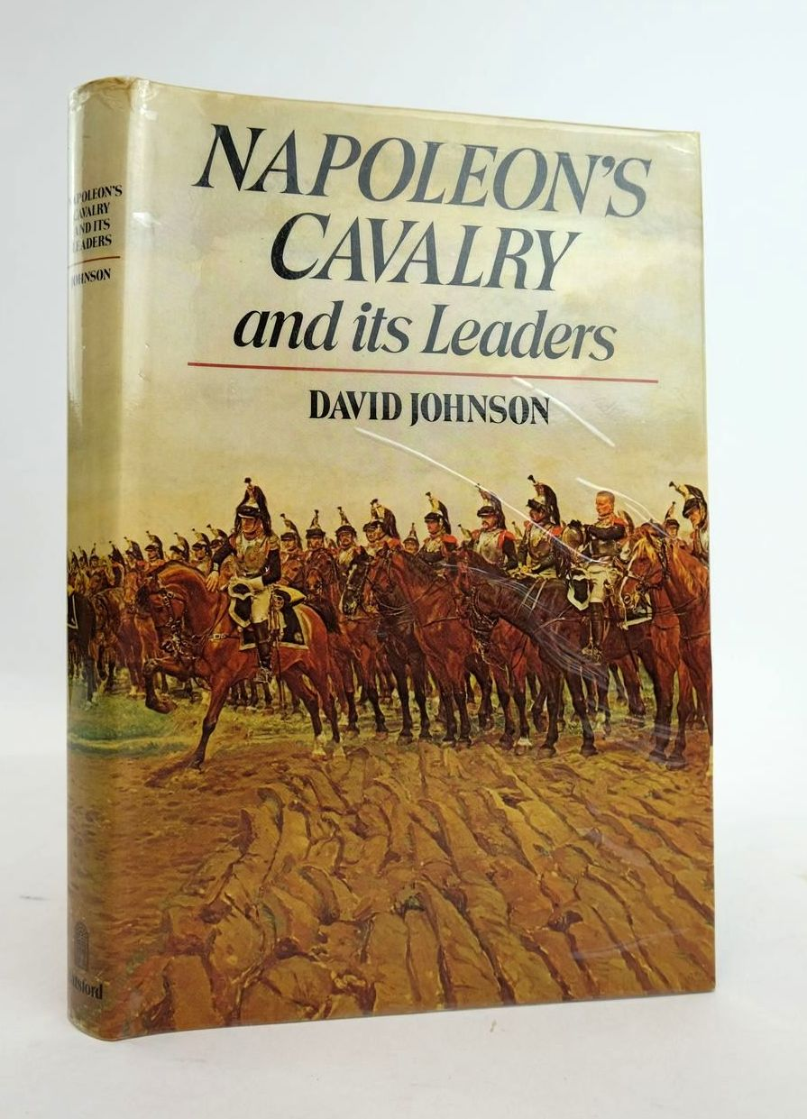 Photo of NAPOLEON'S CAVALRY AND ITS LEADERS written by Johnson, David published by B.T. Batsford Ltd. (STOCK CODE: 1820635)  for sale by Stella & Rose's Books