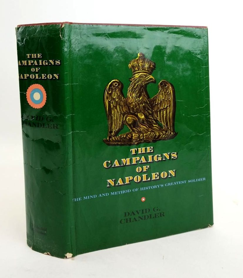 Photo of THE CAMPAIGNS OF NAPOLEON written by Chandler, David G. published by Weidenfeld and Nicolson (STOCK CODE: 1820642)  for sale by Stella & Rose's Books