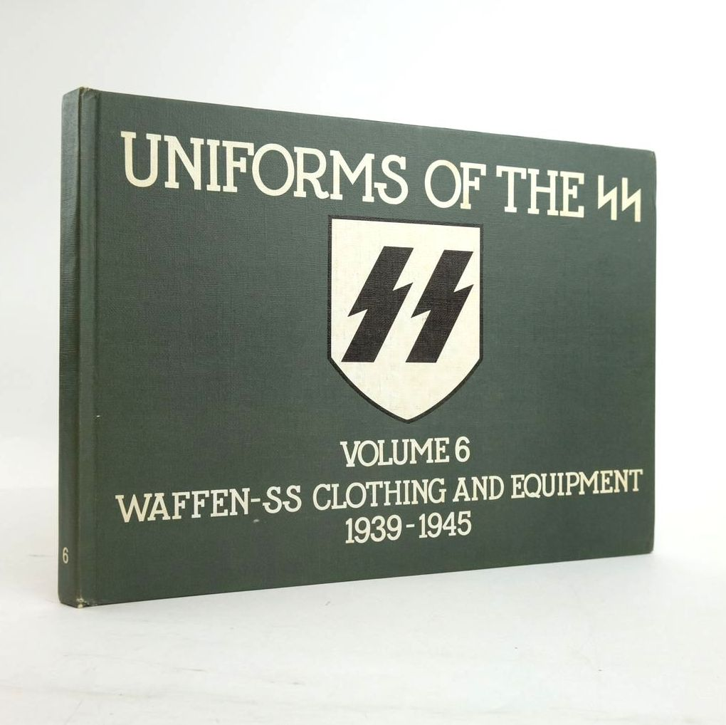 Photo of UNIFORMS OF THE SS VOLUME 6: WAFFEN-SS CLOTHING AND EQUIPMENT 1939-1945- Stock Number: 1820710