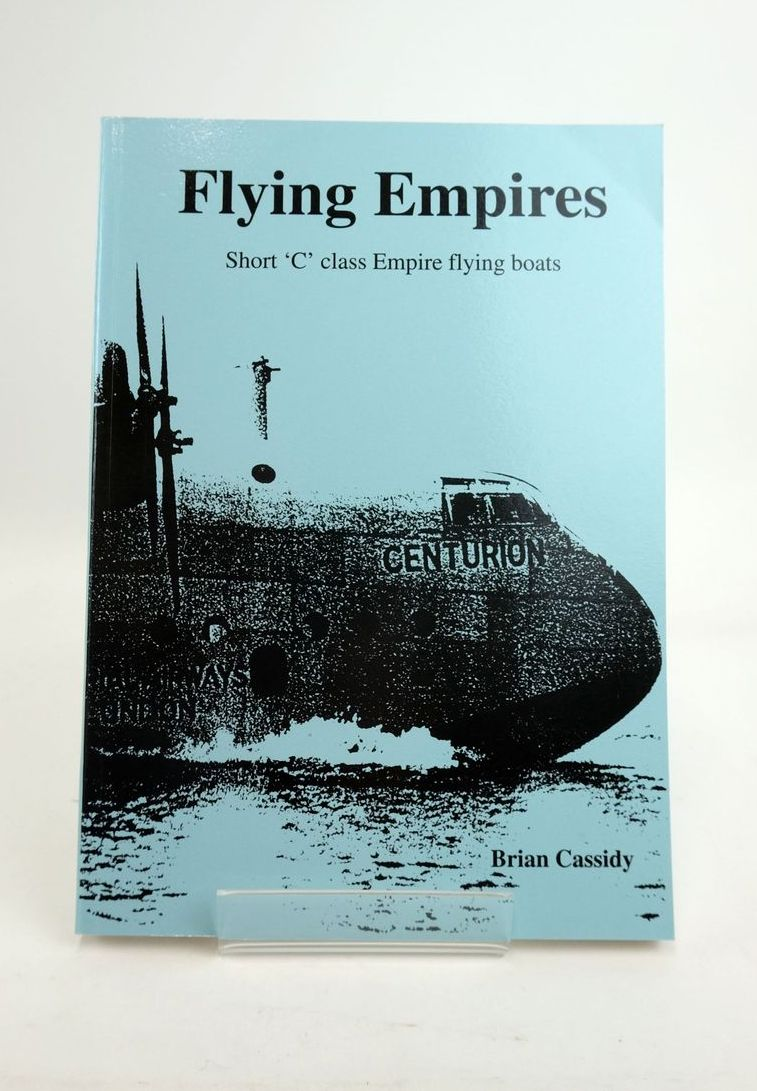 Photo of FLYING EMPIRES SHORT 'C' CLASS EMPIRE FLYING BOATS- Stock Number: 1820732