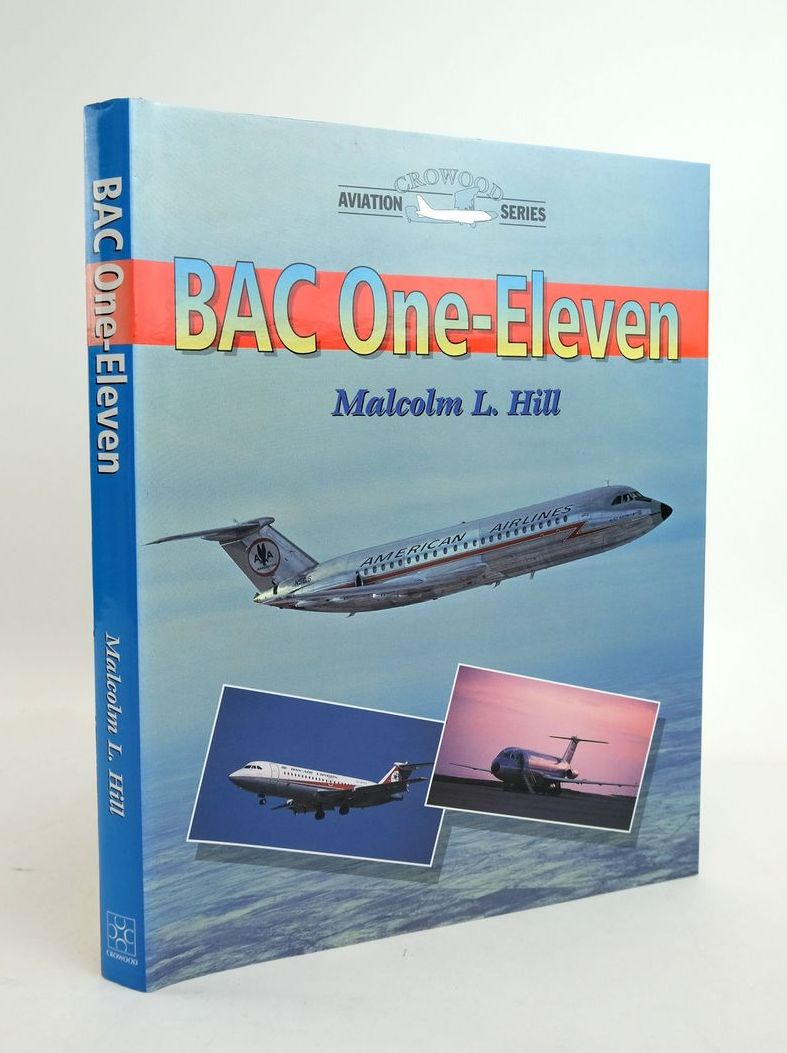 Photo of BAC ONE-ELEVEN (CROWOOD AVIATION SERIES) written by Hill, Malcolm L. published by The Crowood Press (STOCK CODE: 1820735)  for sale by Stella & Rose's Books