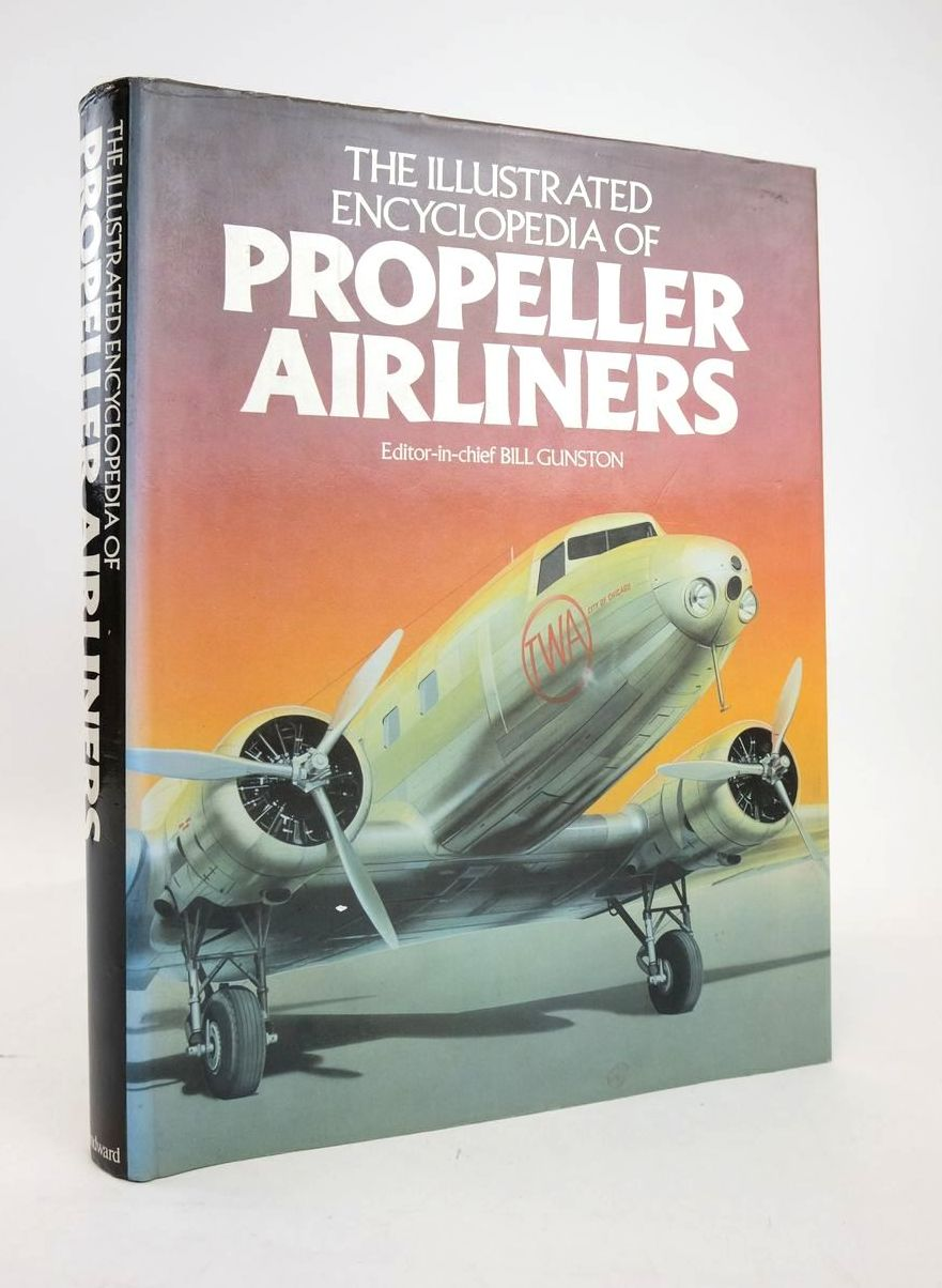 Photo of THE ILLUSTRATED ENCYCLOPEDIA OF PROPELLER AIRLINERS written by Gunston, Bill published by Windward (STOCK CODE: 1820743)  for sale by Stella & Rose's Books