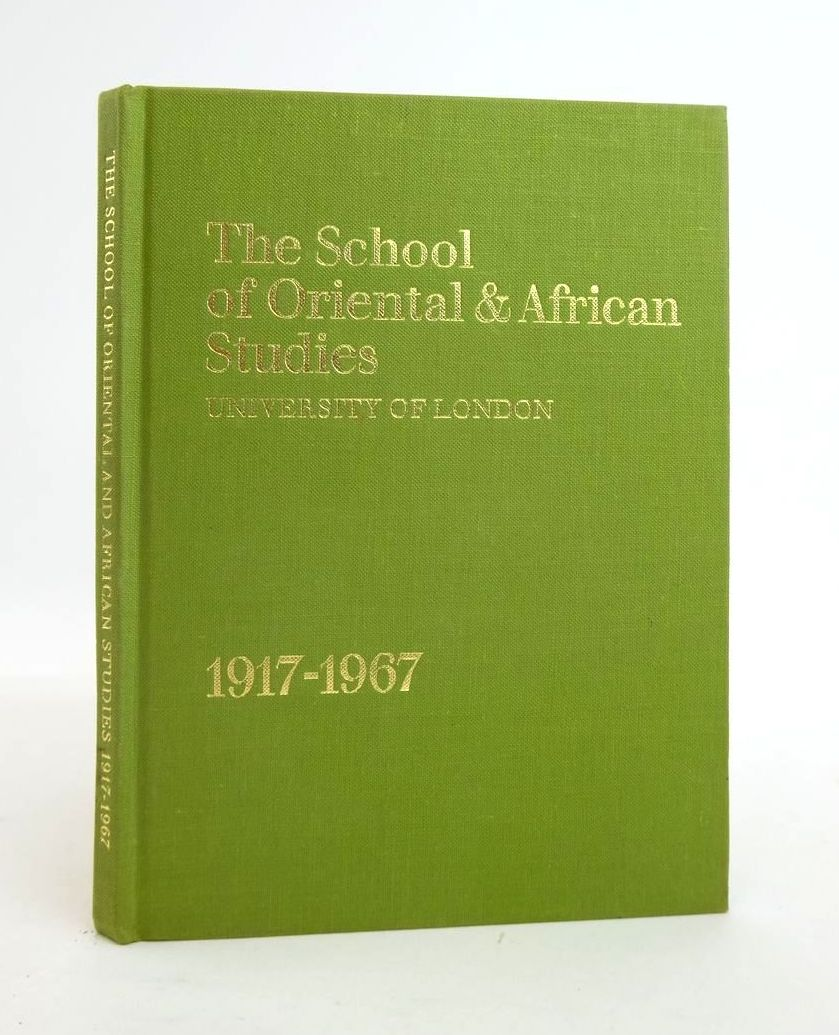 Photo of THE SCHOOL OF ORIENTAL & AFRICAN STUDIES: UNIVERSITY OF LONDON 1917-1967 written by Phillips, C.H. (STOCK CODE: 1820762)  for sale by Stella & Rose's Books