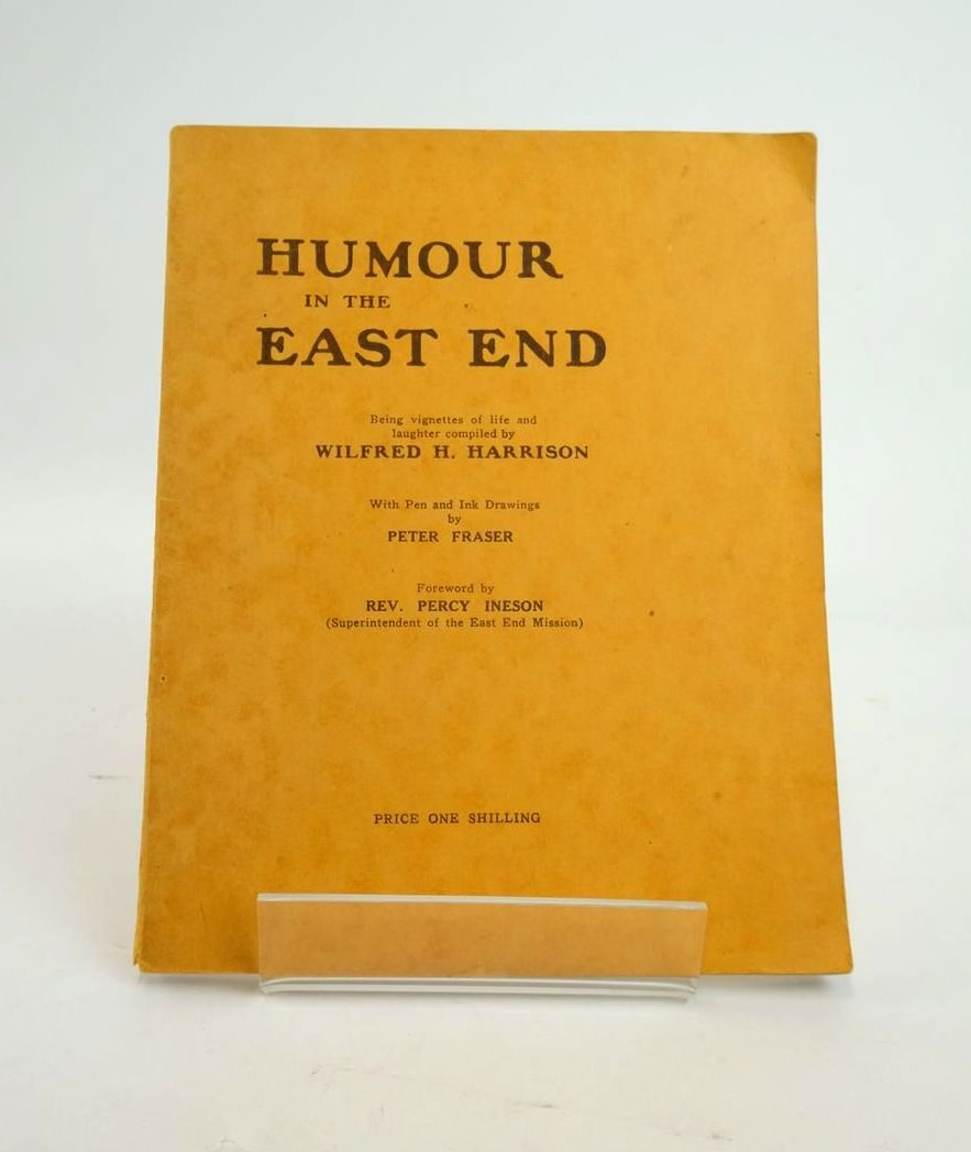 Photo of HUMOUR IN THE EAST END written by Harrison, Wilfred H. illustrated by Fraser, Peter published by The Epworth Press (STOCK CODE: 1820764)  for sale by Stella & Rose's Books