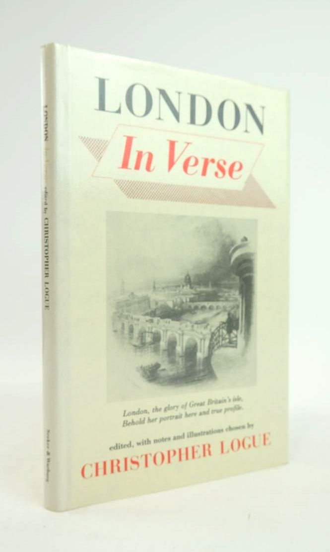 Photo of LONDON IN VERSE written by Logue, Christopher published by Secker & Warburg (STOCK CODE: 1820766)  for sale by Stella & Rose's Books