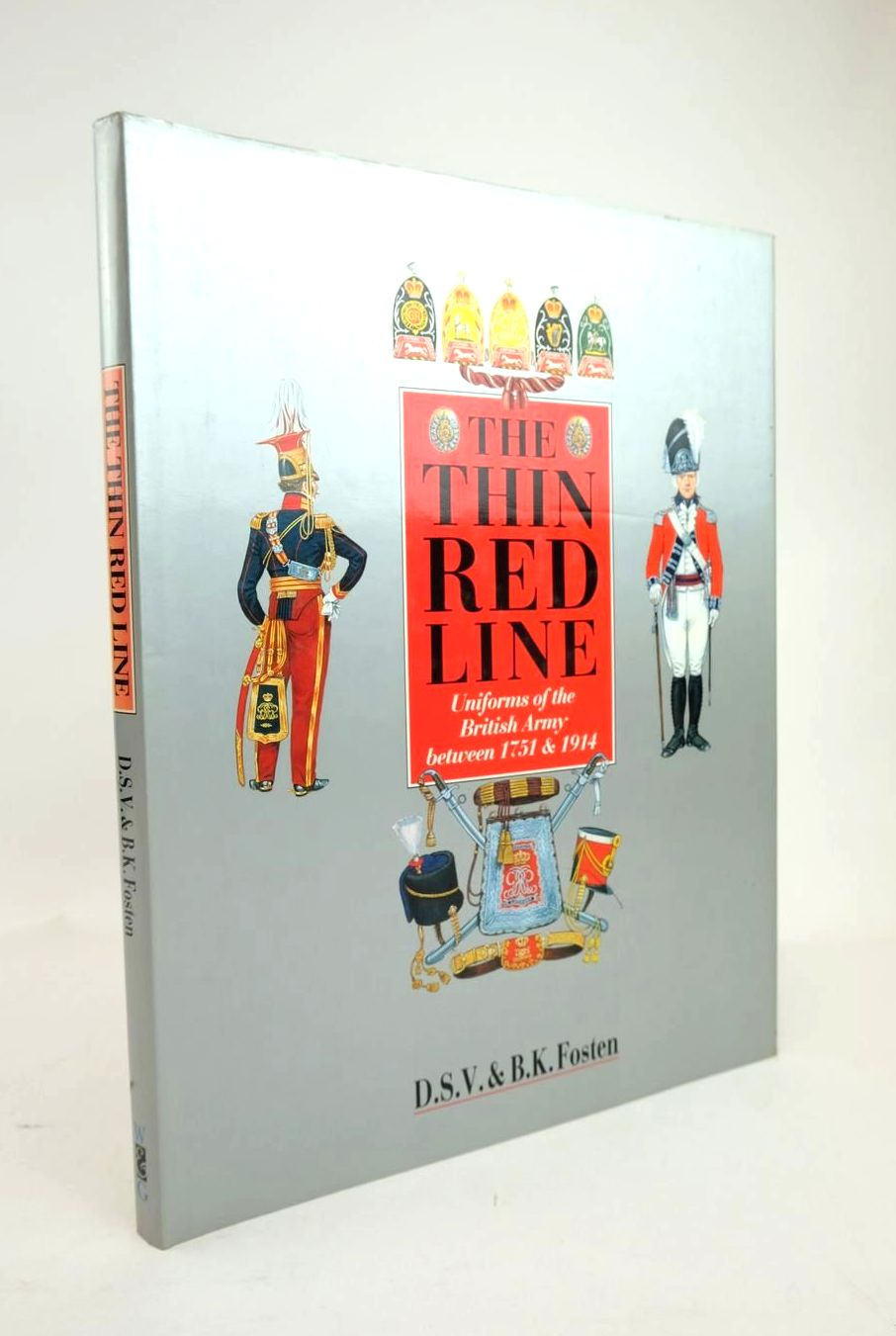 Photo of THE THIN RED LINE: UNIFORMS OF THE BRITISH ARMY BETWEEN 1751 & 1914 written by Fosten, D.S.V. Fosten, B.K. published by Windrow & Greene (STOCK CODE: 1820864)  for sale by Stella & Rose's Books