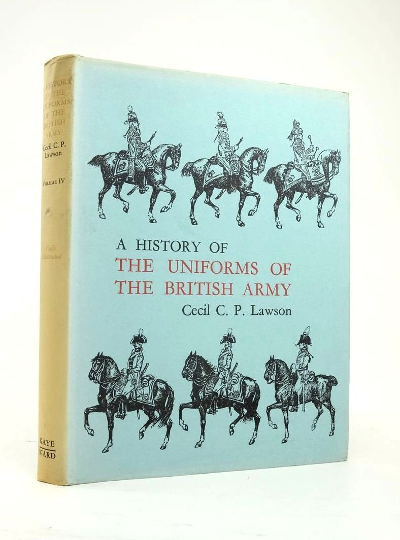 Photo of A HISTORY OF THE UNIFORMS OF THE BRITISH ARMY VOLUME IV written by Lawson, Cecil C.P. illustrated by Lawson, Cecil C.P. published by Kaye & Ward (STOCK CODE: 1820885)  for sale by Stella & Rose's Books