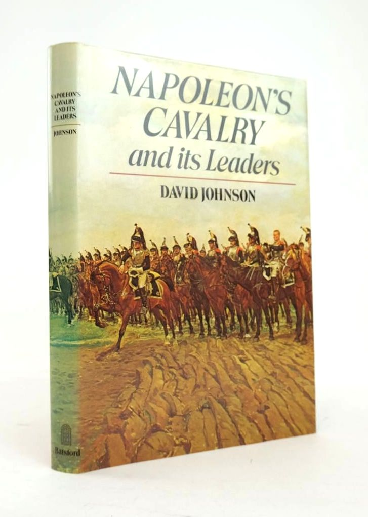 Photo of NAPOLEON'S CAVALRY AND ITS LEADERS written by Johnson, David published by B.T. Batsford Ltd. (STOCK CODE: 1820886)  for sale by Stella & Rose's Books