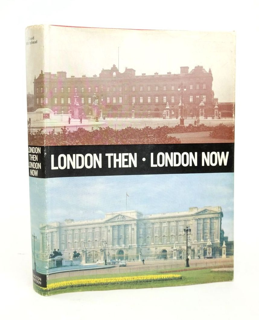 Photo of LONDON THEN LONDON NOW written by Whitehead, David published by Dalton Watson (STOCK CODE: 1820912)  for sale by Stella & Rose's Books