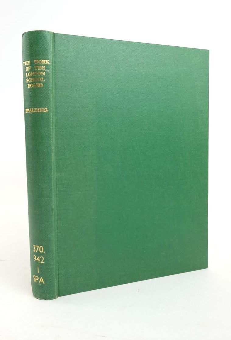 Photo of THE WORK OF THE LONDON SCHOOL BOARD written by Spalding, Thomas Alfred published by P.S. King & Son (STOCK CODE: 1820956)  for sale by Stella & Rose's Books