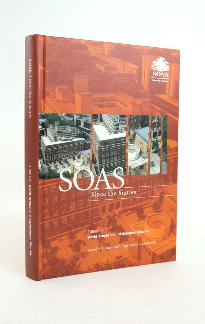 Photo of SOAS SINCE THE SIXTIES written by Arnold, David Shackle, Christopher published by School Of Oriental And African Studies (university Of London) (STOCK CODE: 1820958)  for sale by Stella & Rose's Books