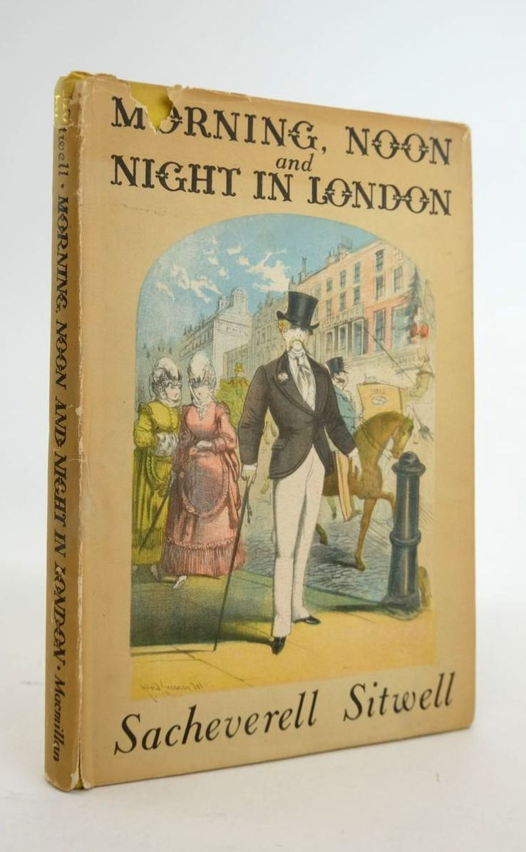 Photo of MORNING, NOON AND NIGHT IN LONDON written by Sitwell, Sacheverell published by Macmillan & Co. Ltd. (STOCK CODE: 1820980)  for sale by Stella & Rose's Books