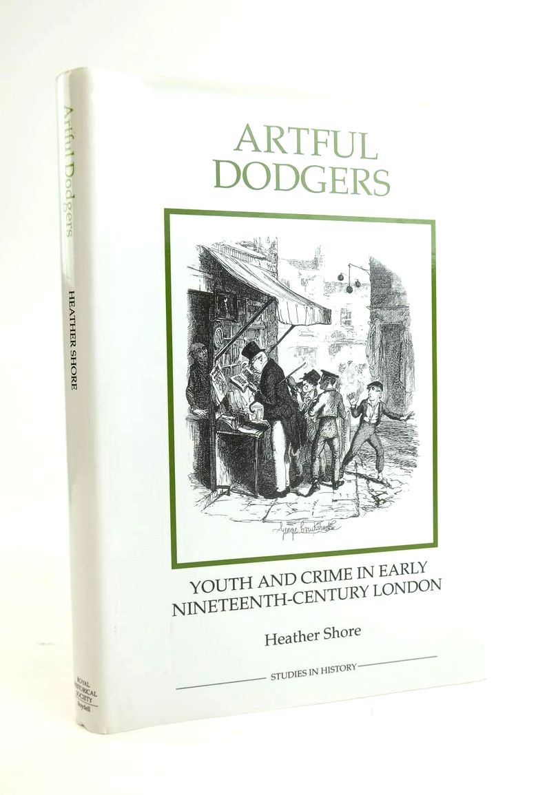 Photo of ARTFUL DODGERS: YOUTH AND CRIME IN EARLY NINETEENTH-CENTURY LONDON written by Shore, Heather published by The Royal Historical Society, The Boydell Press (STOCK CODE: 1821004)  for sale by Stella & Rose's Books